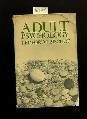 Adult Psychology [Critical / Practical Study ;: Bischof, Ledford J.