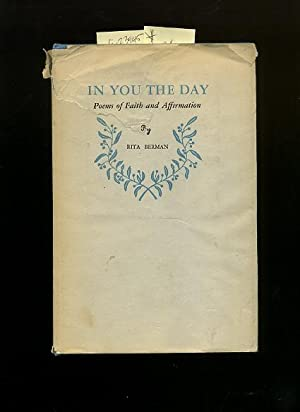 In You the Day : Poems of Faith and Affirmation [deep Metaphysical Perceptions based on Acceptance ...