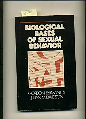 Biological Bases of Sexual Behavior [Critical / Practical Study ; Review ; Reference ; ...