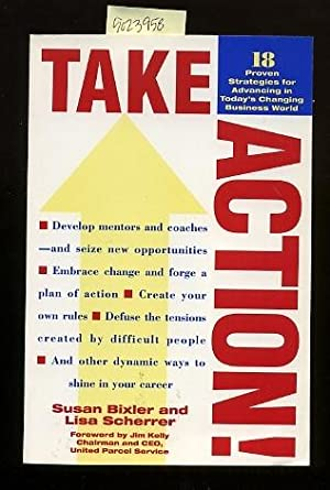 Take Action : 18 Proven Strategies for Advancing in Today's Business World : Develop Mentiors ...