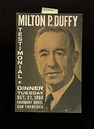 Signed, souvenir booklet from Milton P. Duffy Testimonial Dinner : Tuesday Oct. 27, 1964 held at ...