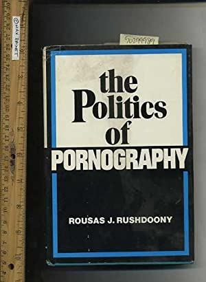 The Politics of Pornography [religious Readings, Inspiration, Devotion, Study, Worship, Traditional...
