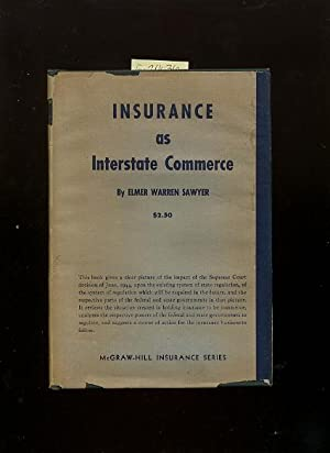 Insurance and Interstate Commerce [Impact of the Surpremem Court Decision of June 1944, state ...
