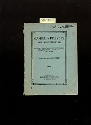 Games and Puzzles for the Musical [Primer for Music Students]: Bloomfield, Daniel