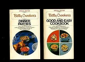 Betty Crocker's : Good and Easy Cookbook / Betty Crocker's Dinner Parties [2 Books Matching...