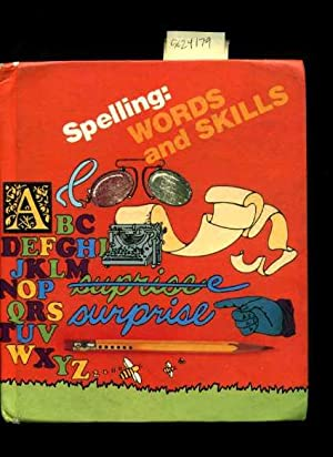 Spelling: Words and Skills [educational Textbook for: Cramer, Ronald L.