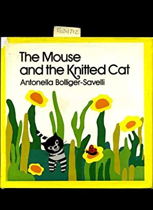 The Mouse and the Knitted Cat [Pictorial Children's Reader, Learning to Read, Skill building]: ...
