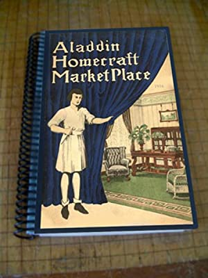 Aladdin Homecraft Market Place : Aladdin Home Furnishings Catalog 1916 [pictorial Catalog of ...