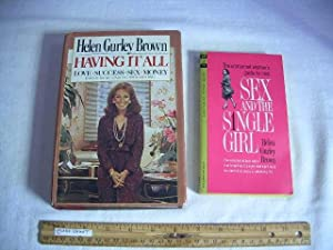 Sex and the Single Girl : An: Helen Gurley Brown