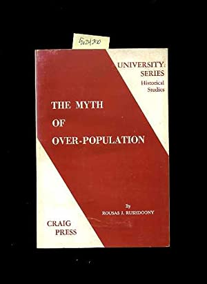 University Series : Historical Studies : The Myth of Over Population [religious Readings, ...