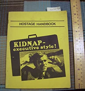 Hostage Handbook : from the Film Kidnap Executive Style: Brose, William / Kidnap Clinic Program