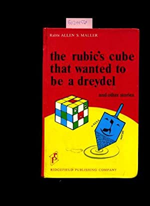 The Rubic's Cube That Wanted to Be a Dreydel and Other Stories: Maller, Allen S. / THIS BOOK ...
