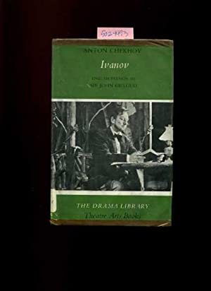 The Drama Library : Theatre Arts Books Series : Ivanov [a Dramatic Play, Drama, a Story Told in ...