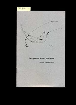 Four / 4 Poems About Sparrows [ Anecdotes , Poetry , Prose , Verse , Personal Recollections, ...