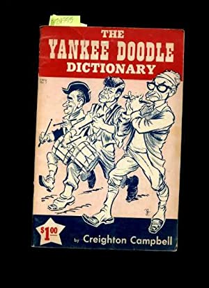 The Yankee Doodle Dictionary [humor, 1960s, Cover Cartoon Features Lyndon B. Johnson, John F. ...