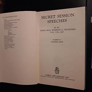 Secret Session Speeches by Rt Hon. Winston: Charles Eade (compiler)