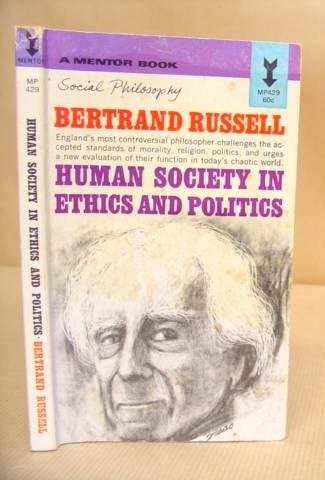 Human Society In Ethics And Politics: Russell, Bertrand