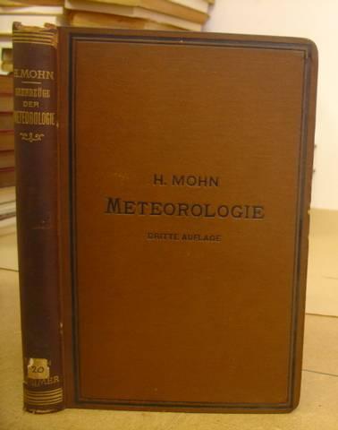 Grundzüge Der Meteorologie. Die Lehre Von Wind: Mohn, H