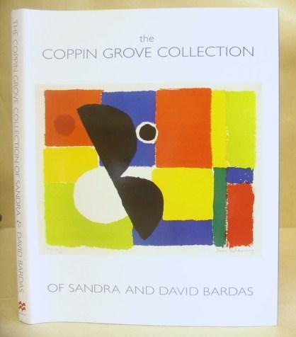 The Coppin Grove Collection Of Sandra And David Bardas - Bardas, David & Zimmer, Jenny [editor]