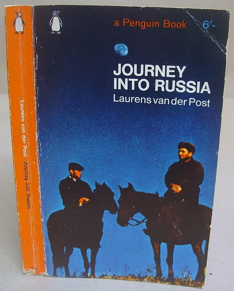 Journey Into Russia: Van Der Post,