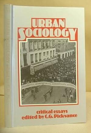 Urban Sociology: Critical Essays