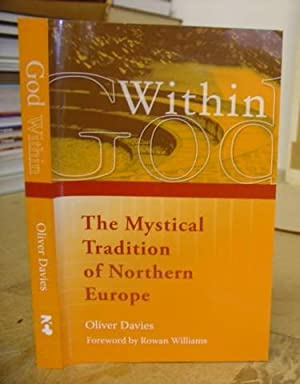 God Within - The Mystical Tradition Of Northern Europe: Davies, Oliver