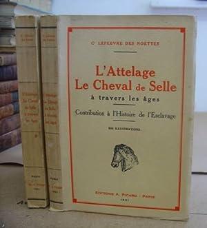 L' Attelage Le Cheval De Selle À: Lefebvre des Noëttes,