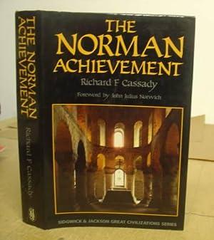 The Norman Achievement: Cassady, Richard F