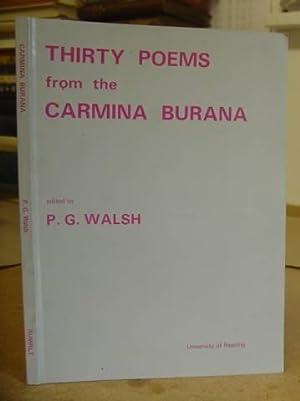 Thirty Poems From The Carmina Bruana: Walsh, P G
