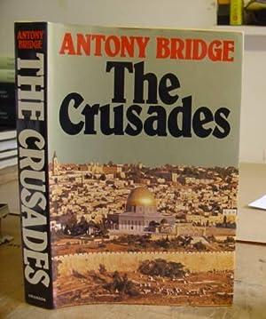 The Crusades: Bridge, Anthony