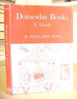 Domesday Book - A Guide: Finn, R Welldon