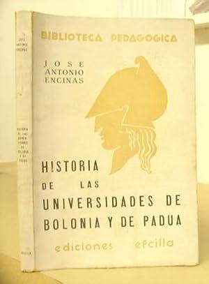 Historia De Las Universidades De Bolonia Y: Encinas, Jose Antonio