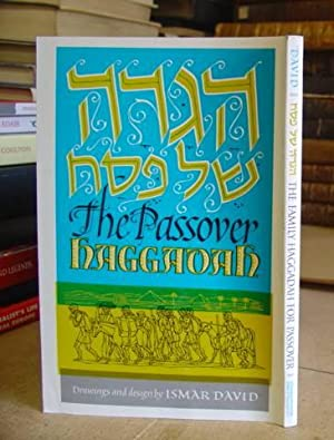 The Family Haggadah For Passover: David, Ismar
