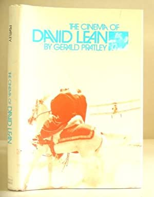 The Cinema Of David Lean: Pratley, Gerald