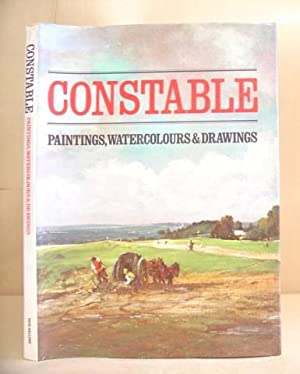 Constable - Paintings, Watercolours And Drawings: Parris, Leslie - Fleming Williams, Ian - Shields,...