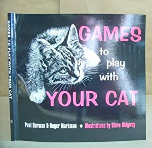 Games To Play With Your Cat: Berman, Paul &