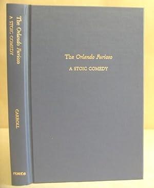 The Orlando Furioso - A Stoic Comedy: Carroll, Clare