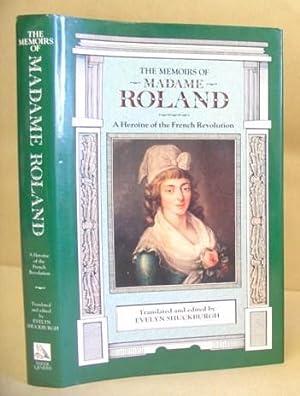 The Memoirs Of Madame Roland - A: Roland, Madame Marie