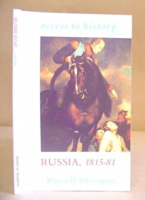 Russia 1815 - 81 ( Access To History ): Sherman, Russell