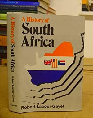 A History Of South Africa: Lacour Gayet, Robert