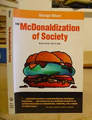The McDonaldization Of Society - An Investigation Into The Changing Character Of Contemporary ...
