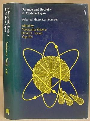 Science And Society In Modern Japan - Selected Historical Sources: Shigeru, Nakayama - Swain, David...