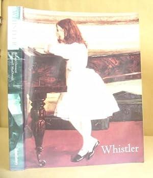 James McNeill Whistler: Dorment, Richard & MacDonald, Margaret F