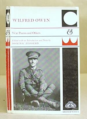 War Poems And Others: Owen, Wilfred & Hibberd, Dominic [editor]