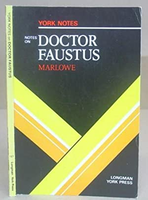 Christopher Marlowe : Doctor Faustus - York Notes: Murray, Christopher