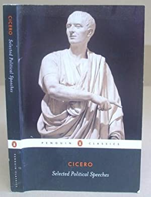 Selected Political Speeches - On The Command: Cicero, Marcus Tullius