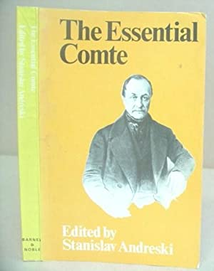 The Essential Comte, Selected From Cours De: Comte, Auguste &