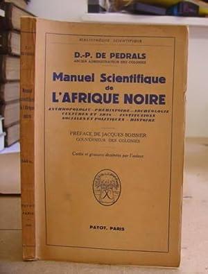 Manuel Scientifique De L' Afrique Noire. Anthropologie: De Pedrals, D