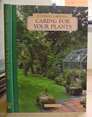 Successful Gardening - Caring For Your Plants