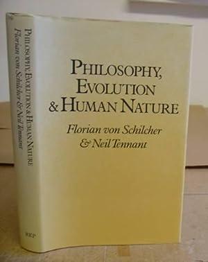 Philosophy, Evolution And Human Nature: Von Schilcher, Florian & Tennant, Neil